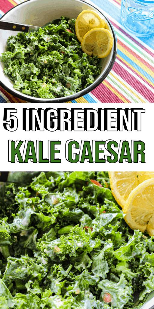 5 Ingredient Kale Caesar Salad